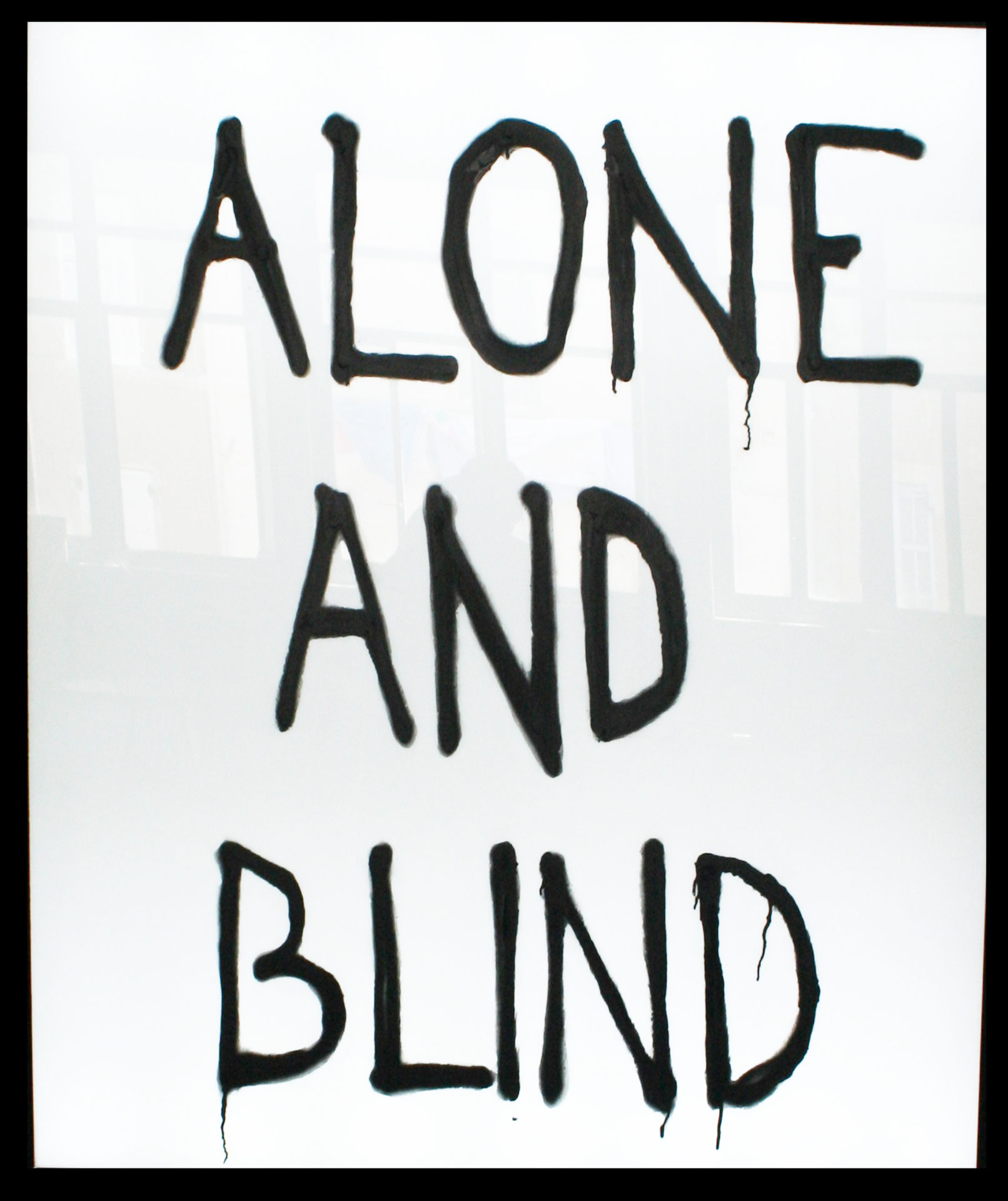 alone and blind